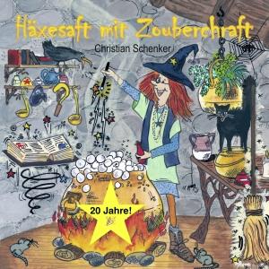 "Jubiläum! 20 Jahre ""Häxesaft mit Zouberchraft"""